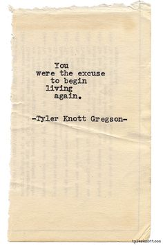 Typewriter Series #948 by Tyler Knott Gregson *It's official, my book, Chasers of the Light, is out! You can order it through Amazon, Barnes and Noble, IndieBound , Books-A-Million , Paper Source or Anthropologie *