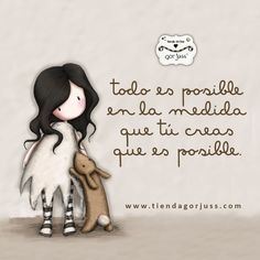 Todo es posible en la medida que tú creas que es posible. #Gorjuss #felizjueves… Happy Thoughts, Deep Thoughts, Something Interesting, Fact Quotes, Life Quotes, Emotional Inteligence, Morning Wish, Spanish Quotes, Good Night
