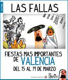 Las Fallas son las fiestas más importantes de Valencia. Se celebran cada año del 15 al 19 de marzo. Son Fiestas de interés turístico internacional. Lo más característico de las fallas es la pólvora, la luz, el fuego, la música y las falleras. --- Fallas, fiestas de Valencia, fiestas de España