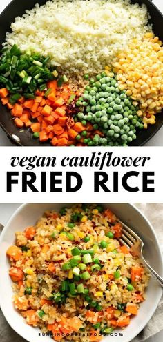 This low-carb healthy cauliflower fried rice is easy to make in just 20 minutes. Low-fat, gluten-free, great for meal prep! This low-carb healthy cauliflower fried rice is easy to make in just 20 minutes. Low-fat, gluten-free, great for meal prep! Vegan Cauliflower, Cauliflower Recipes, Riced Cauliflower Fried Rice, Easy Dinner Recipes, Easy Meals, Dessert Recipes, Diet Recipes, Chicken Recipes, Easy Recipes