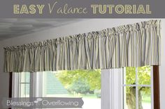 Easy Valance Tutorial - Blessings Overflowing - good pictures of sewing