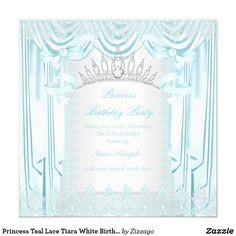 Princess Teal Lace Tiara White Birthday Party Card Elegant Princess Birthday Party. Soft Light Teal Blue Lace and White Silver Silk Satin Curtains. With a Teal Pearl Bows, Diamond gem Tiara. Pretty Blue White Birthday Party. Princess Party for Women and Girls. Invitation for Formal Occasions for any event invitation. Customize to change or add details. All Occasions Elegant Elite Events Party Invites for all ages, just customize to the age you want! Affordable and classy! Zizzago created…