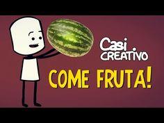 Come Frutas | Casi Creativo - YouTube
