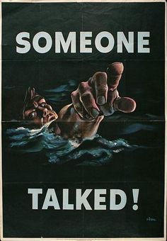 """WWII posters... """"loose lips sink ships"""""""