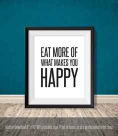 POSTER eat more of what makes you happy // funny von JadeForestDecor