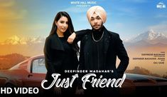 Just Friend Lyrics Deepinder Madahar The Punjabi Song Is Sung By Deepinder Madahar, And Has Music By Gill Saab While Deepinder Madahar And Raahi Have Written The Just Friend Lyrics. Friends Gif, Just Friends, Latest Bollywood Songs, Devotional Songs, Films, Movies, Movie Trailers, Hd 1080p, News Songs