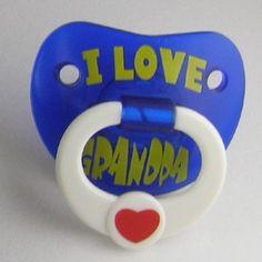 """""""I Love Grandpa"""" Personality Pacifier"""