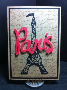 A card done for someone special going to Paris. Summer in Paris Cricut Cartridge.