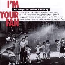 Image result for leonard cohen I'm your fan