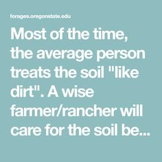 Discuss the importance of soil fertility and the appropriate use of fertilization. Nitrogen Fixation, Oregon State University, Aging Parents, Average Person, Third Way, Plant Needs, Organic Farming, Growing Plants, Fertility