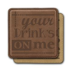 Square Leather Coasters (6) - Yours Drinks on Me