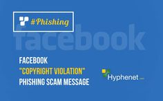 "Facebook ""Copyright Violation"" Phishing Scam Message Facebook Scams, Managed It Services, Computer Service, San Diego, Messages, Learning, Link, Design"