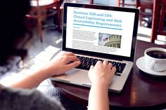 Sections 508 and 504: Closed Captioning & Web Accessibility Requirements