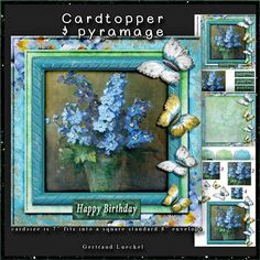 """Instead of real flowers Cardtopper with Inlet 133 on Craftsuprint designed by Gertraud Lueckel - 7x7 inch cardtopper with inlet and 3 tags fits into a square standard 8"""" inch envelope.sentiments are: Happy Birthday, With Love, get well soon"""