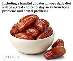 Including a handful of #dates in your daily #diet will be a #great choice to stay away from bone problems and dental problems.