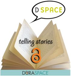 Telling DSpace Open Access Stories Telling Stories, Open Source, Projects, Blog, Blue Prints, Tile Projects