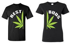 Couple Matching Best Buds Pot Leaf T-Shirt Marijuana Weed- Men Medium Black// Women Large Black Weed Shirts, Funny Shirts, Cool T Shirts, Wutang, Minions, Stoner Gifts, Best Bud, Matching Shirts, Couple Shirts