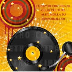 "Check out ""Funky Retro '70s 2k Club Culture"" by Alex Molla DJ on Mixcloud"