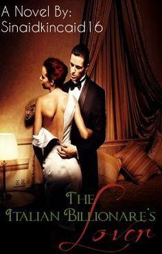 The Italian Billionaire's Lover - CHAPTER 9 #wattpad #general-fiction