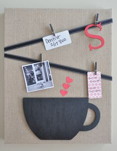 Burlap canvas Ribbon Wooden coffee mug Paint brushes Chalkboard paint small clothes pins hot glue Optional: monogram, photos, note cards, he...