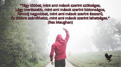 Többre számíthatsz, mint ami mások szerint lehetséges. Tartozz közénk!  #gabokakucko English Quotes, Health Fitness, Success, Motivation, Memes, Life, Youtube, Meme, Fitness