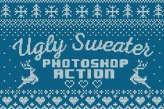 Photoshop action to create your own Ugly Christmas Sweater patterns and designs.