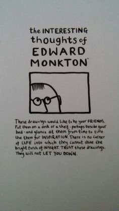 Interesting... Edward Monkton, Cards Against Humanity, Thoughts, Life, Inspiration, Biblical Inspiration, Tanks, Inhalation, Ideas
