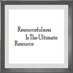Resourcefulness Is The Ultimate Resource. by MicroMonitor on Etsy