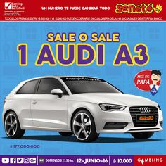 SALE O SALE para papá este imponente Audi A3 🎉👦🚗  No te quedes sin tu cartón ¡Pedí #Seneté!