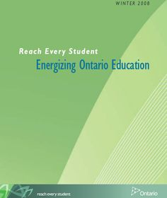 Reach Every Student: Energizing Ontario Education Ministry Of Education, Special Education, Bullying, Ontario, Interview, Teacher, Student, Professor, Teachers