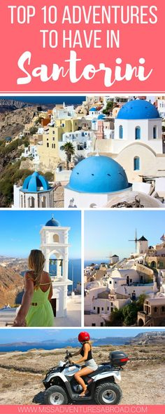 Repinned by ettitude.com.au    Follow us on Pinterest @ettitude for daily travel inspo.Top 10 Unforgettable Experiences To Have In Santorini | The top 10 things to do in Santorini, from ATV rides to cliff jumping, to day trips and volcano exploring! There are tons of adventures to have in Santorini, Greece.