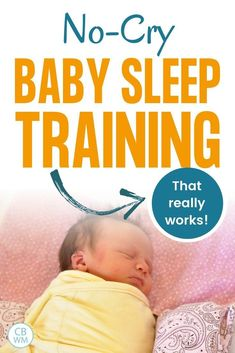 No-cry baby sleep training that really works! How to sleep train a baby without crying. This is a gentle baby sleep training method to get baby sleeping independently. No-cry sleep training method. #sleeptraining #gentlesleeptraining #babysleep