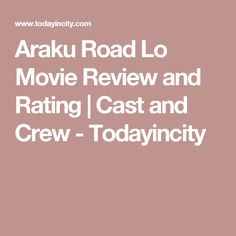 Araku Road Lo Movie Review and Rating | Cast and Crew - Todayincity