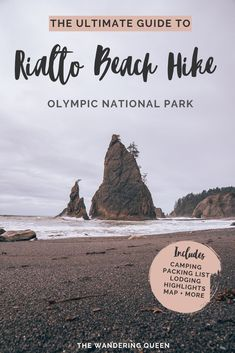 Everything you need to know about Rialto Beach Hike at Olympic National Park USA. This includes maps, hiking tips, photography tips, hole in the wall, sea Beach Camping, Beach Trip, Beach Travel, Canada Travel, Travel Usa, Rialto Beach, Hiking Tips, Hiking Spots, Backpacking Tips