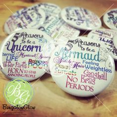 Reasons to be a #Unicorn Reasons to be a #Mermaid Button