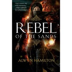 Rebel of the Sands (Reprint) (Paperback) (Alwyn Hamilton)