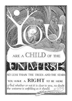Click the Pin to Take the Indigo Children TestFind out if you are a Indigo Child or Adult You are a CHILD of the UNIVERSE. No less than the trees and the stars. You have a RIGHT to be here. And whether or not it is clear to you no doubt the universe is unfolding as it should.