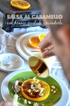 ricetta Salsa al caramello con arance grigliate