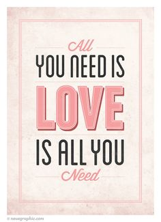 Love Is All You Need - Typography Love Quote Poster - Vintage-style Love Print Wall Decor Typography Love, Typography Quotes, Typography Poster, Lettering, Motivational Posters, Quote Posters, Movie Posters, All You Need Is Love, My Love