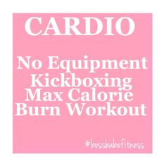 Kelli's Cardio Kickboxing Workout - Max Calorie Burn Workout With No Equipment ---> https://www.youtube.com/watch?v=S-75VjaSG0Q&index=5&list=PLA333DE7168370DD0