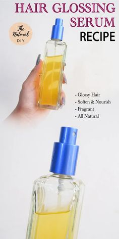 Hair Glossing Serum: Glossy and Smoother Hair - The Natural DIY