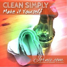 Extreme Saving 2 – Clean Simply/Make it Yourself   Jornie.com ~ Awesome tips on how to save money on a daily basis!