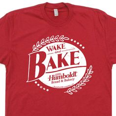 Wake and Bake T Shirt Marijuana T Shirts Funny by Shirtmandude