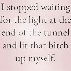 That's another way to look at self-motivation Great Quotes, Quotes To Live By, Me Quotes, Motivational Quotes, Funny Quotes, Inspirational Quotes, The Words, Leadership, Thats The Way