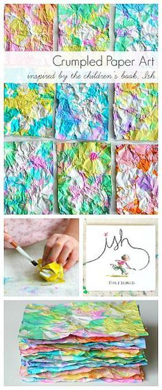 Crumpled paper process art for kids inspired by the children's book, Ish! Use the homemade paper for notes, gift tags, or collage making!