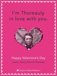 I'm Thoreauly In Love With You (Henry David Thoreau Valentine by Jerry Lee at HarperCollins) Valentine Day Love, Funny Valentine, Valentine Day Cards, Nerdy Valentines, Valentine Ideas, Library Posters, Teacher Humor, Book Nerd, The Funny