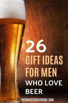No matter what kind of beer lover the man in your life is - our gift guide has the best gift ideas for men who love beer. Craft beer gifts, gift ideas for beer snobs, beer brewers, and unique beer gifts. Gifts For Your Boyfriend, Birthday Gifts For Boyfriend, Gifts For Dad, Beer Christmas Gifts, Craft Beer Gifts, Gifts For Beer Lovers, Beer Label, Inspirational Gifts, Gift Guide