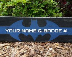 Thin Blue Line Batman with Last Name and Badge by SandpaperAndSaws