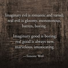 Simone Weil on Good and Evil