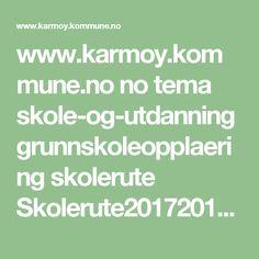 www.karmoy.kommune.no no tema skole-og-utdanning grunnskoleopplaering skolerute Skolerute20172018.pdf